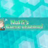 なっちのゲームチャンネル- MUUU(ムー)